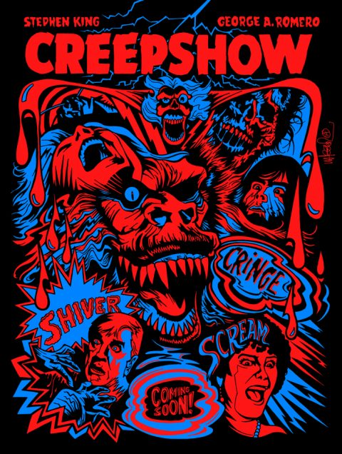 "Creepshow Print for Hero Complex Gallery's ""King for a Day"" Show"