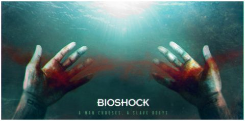 Bioshock – A Man Chooses, A Slave Obeys