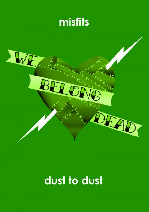 Misfits Poster Project : DUST TO DUST