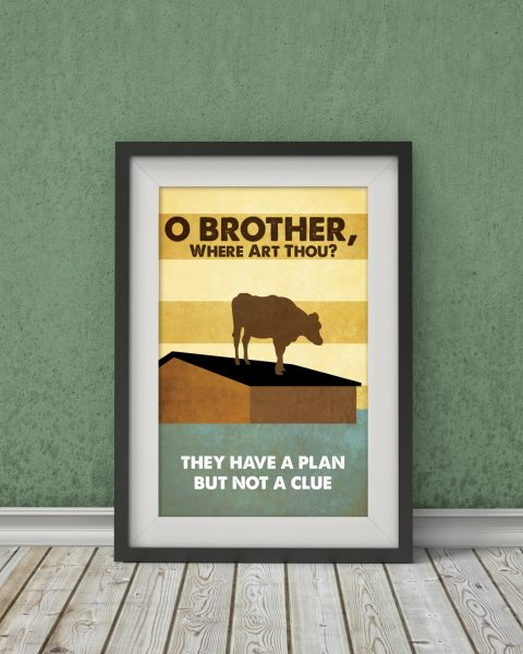 O� Brother Where Art Thou?-Inspired Movie Poster � Fan Art, Minimalist