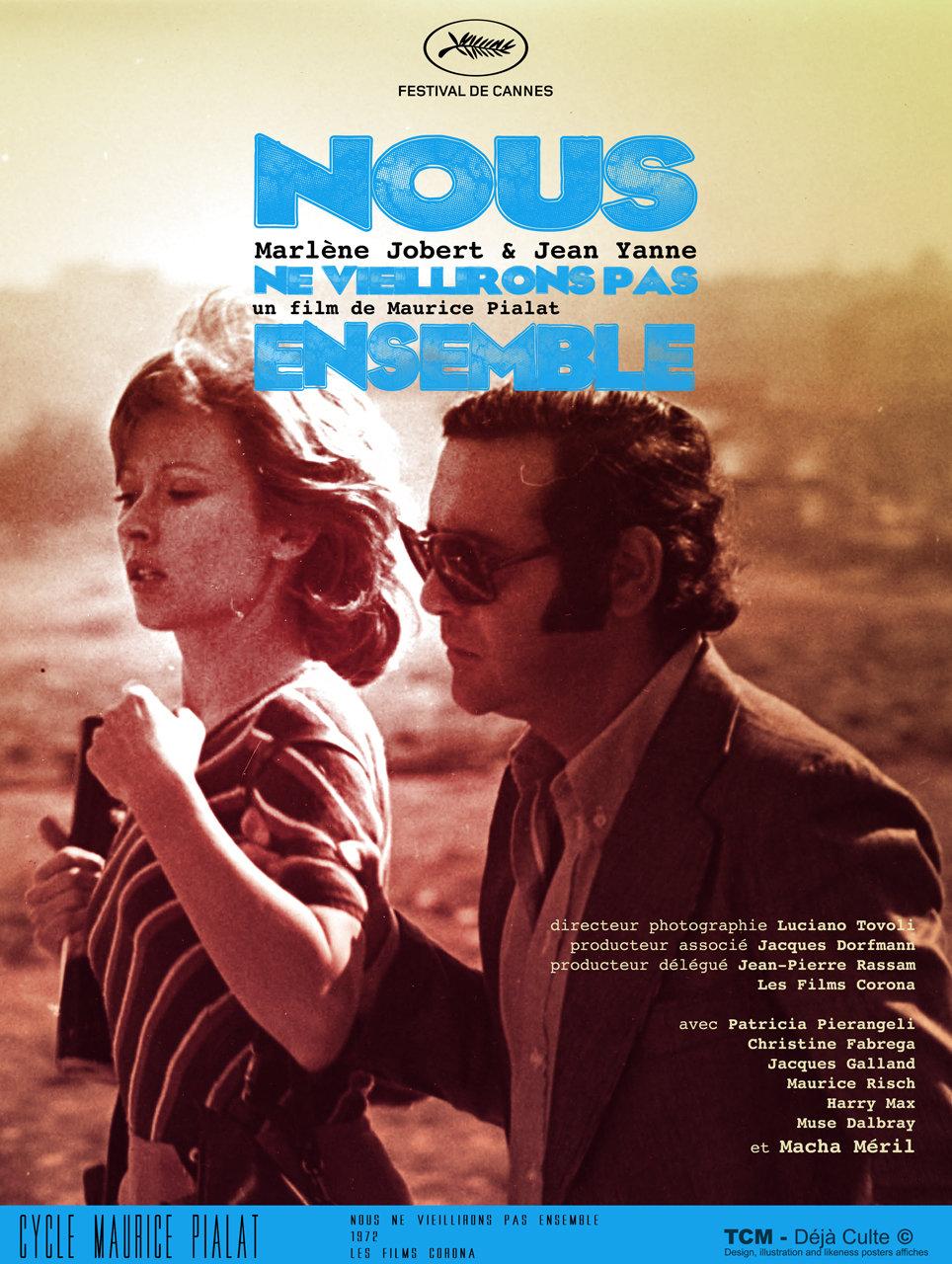 Nous Ne Vieillirons Pas Ensemble We Won T Grow Old Together Break Up 1972 Maurice Pialat Posterspy