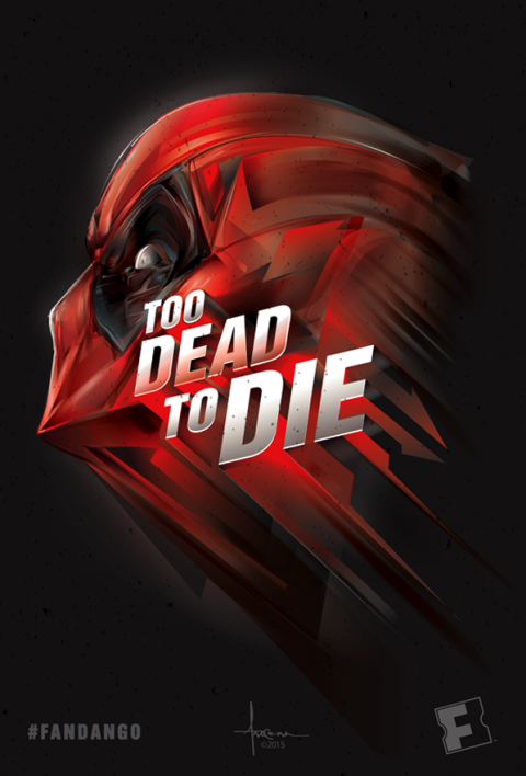 DEADPOOL- TOO DEAD TO DIE