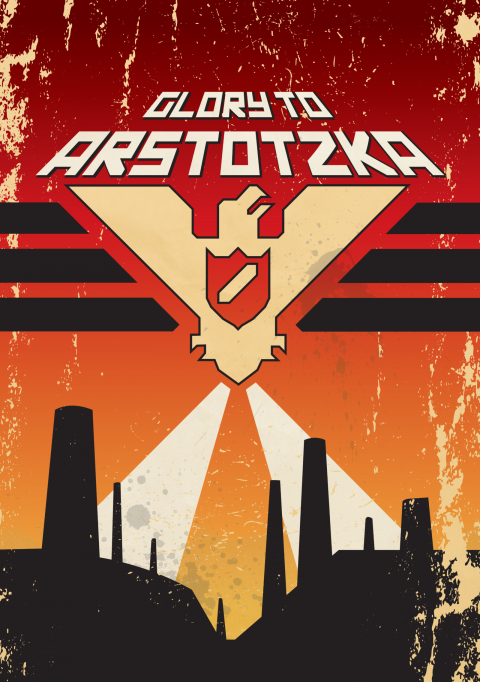 Papers Please -Arstotzka Propaganda