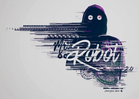 Mr. Robot 2.0 – Check Your Head