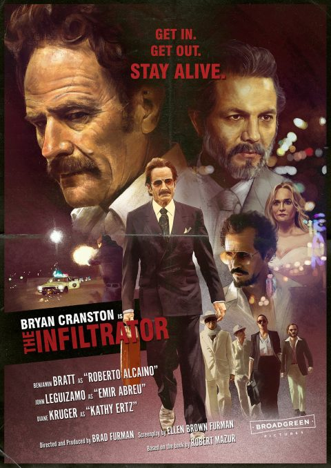 """Get in. Get out. Stay alive."" THE INFILTRATOR"