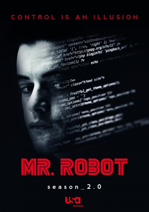 Mr. Robot – season_2.0 | Control is an Illusion 2.0