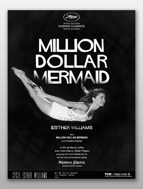 "MILLION DOLLAR MERMAID ""The Miracle of M.G.M musicals!"
