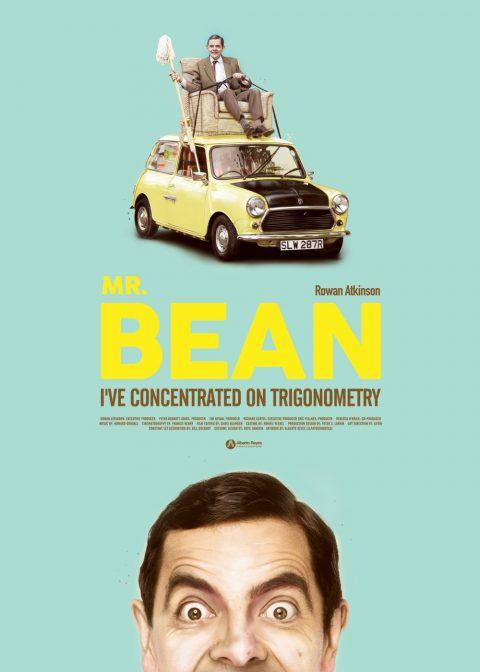 "Mr. BEAN // ""I've concentrated on trigonometry"""