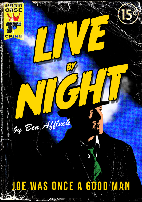 Live by Night – Movie Poster