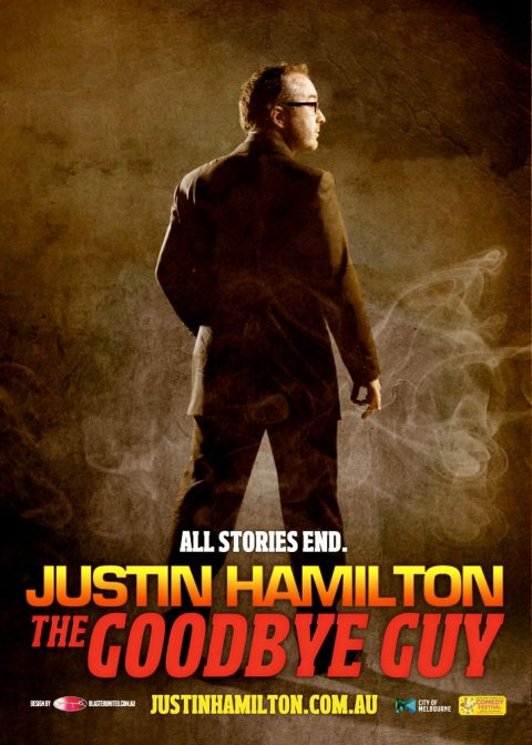 JUSTIN HAMILTON – THE GOODBYE GUY