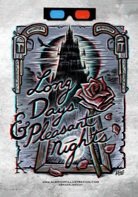 The Dark Tower – Long Days & Pleasant Nights