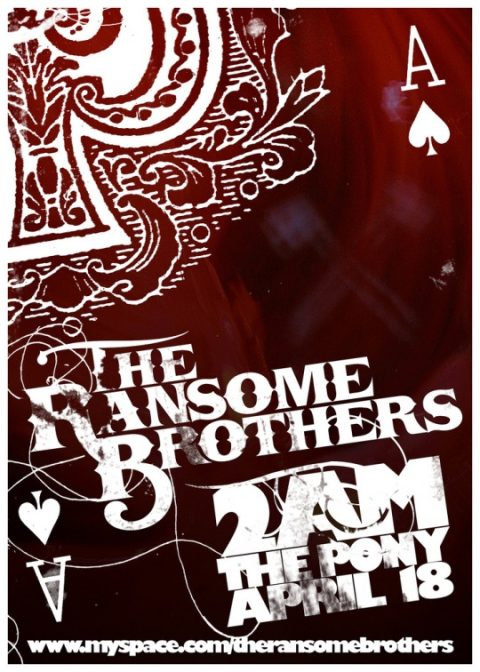 The Ransome Bros, 2AM @ PONY