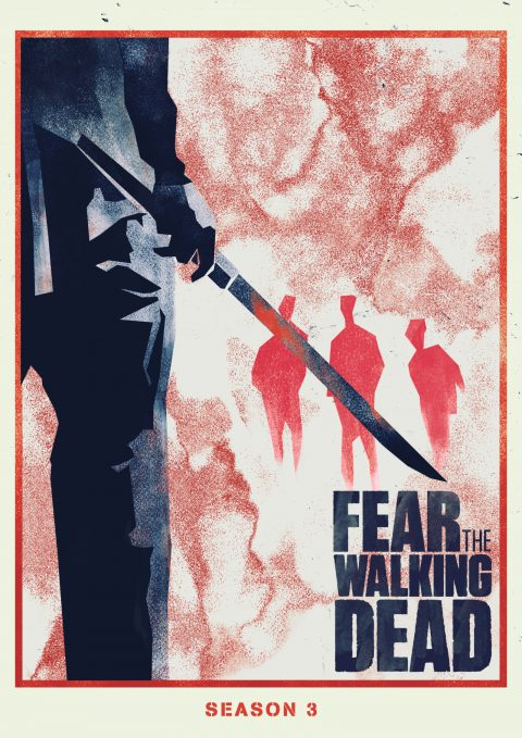 FEAR THE WALKING DEAD – FEAR WHAT YOU BECOME