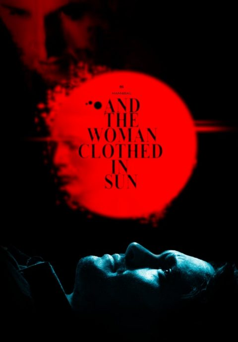 HANNIBAL – …And the Woman Clothed in Sun