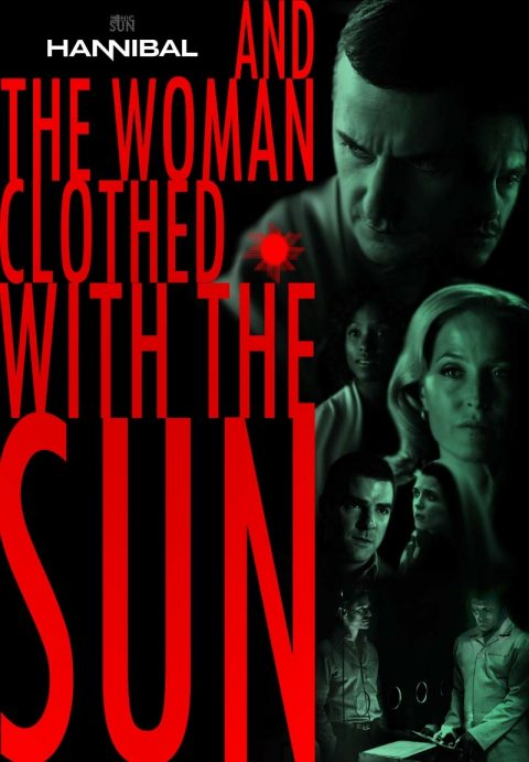 HANNIBAL – …And the Woman Clothed with the Sun