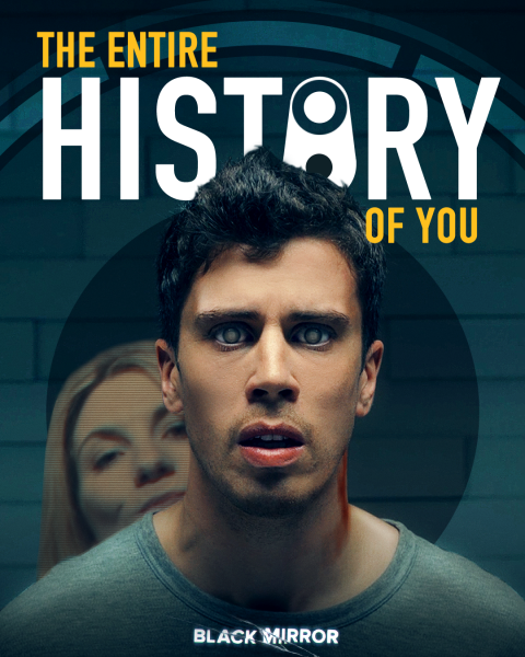 Black Mirror – The Entire History of You