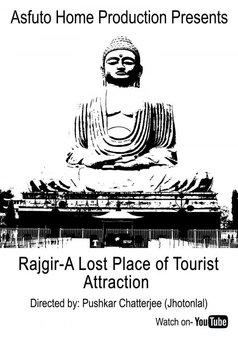 Rajgir-A Lost Place of Tourist Attraction