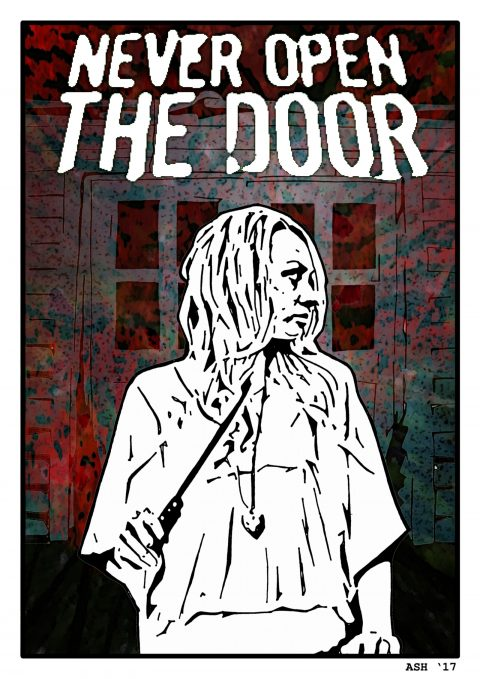 Never Open the Door.
