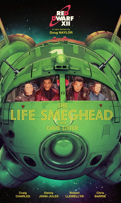 Red Dwarf XII 'The Life Smeghead'