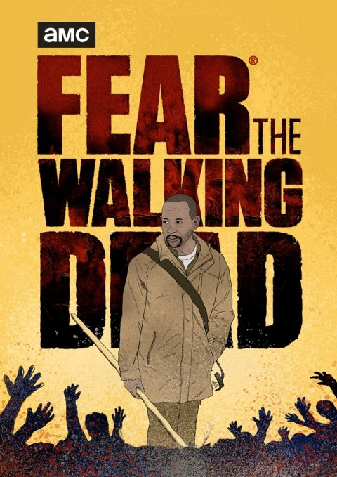 Fear The Walking Dead Poster 02 #FEARTWD