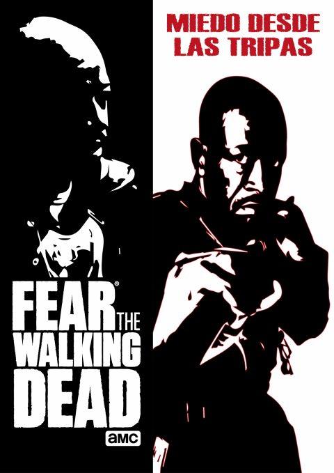 Fear The Walking Dead – Miedo desde las tripas
