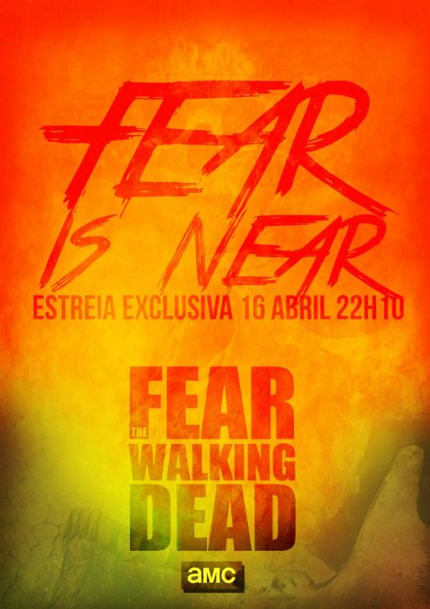 FEAR THE WALKING DEAD | FEAR IS NEAR