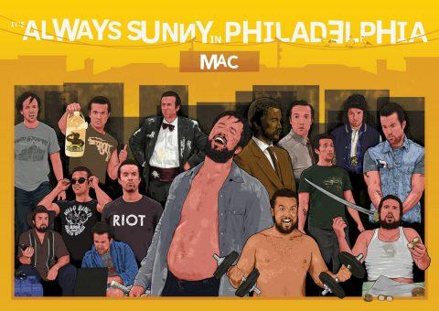 It's Always Sunny in Philadelphia – Mac McDonald