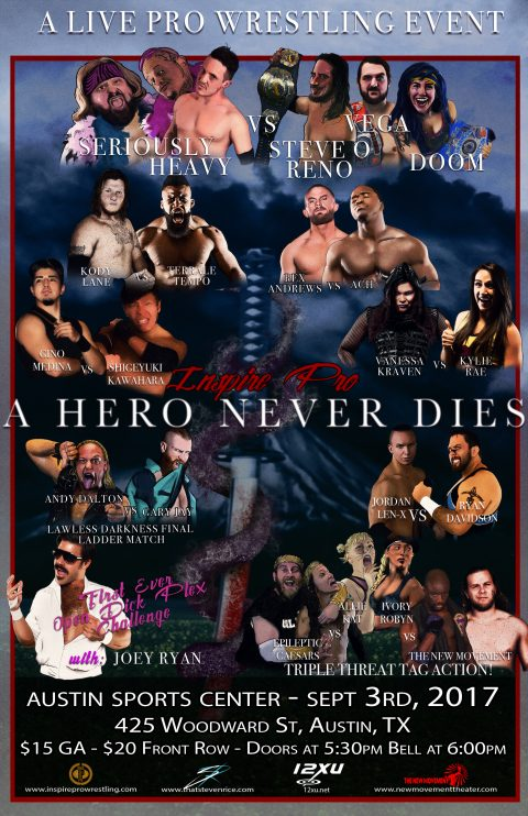 Inspire Pro Wrestling: A Hero Never Dies