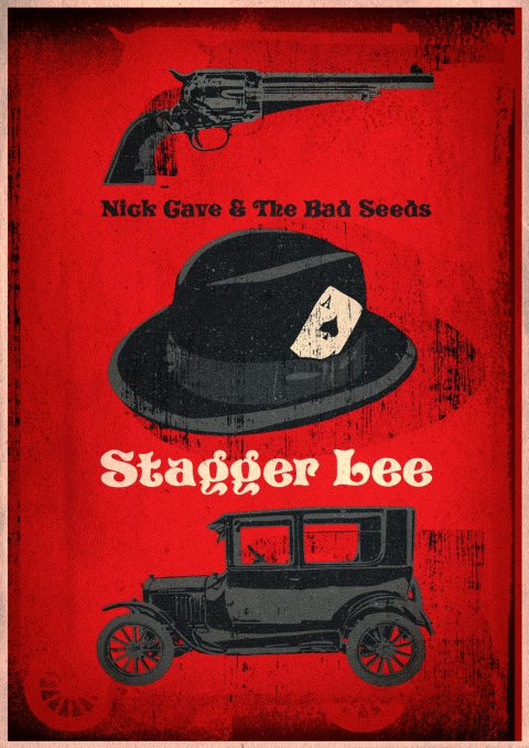 NICK CAVE & THE BAD SEEDS – STAGGER LEE