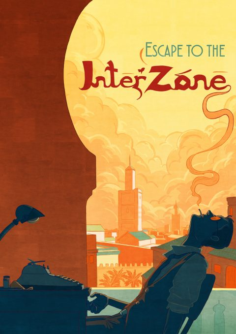 Escape to the Interzone (Naked Lunch)