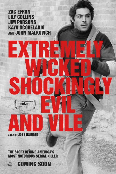 Extremely Wicked, Shockingly Evil and Vile – Poster