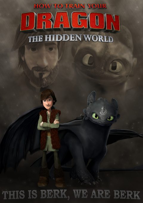 """WE ARE BERK""- HOW TO TRAIN YOUR DRAGON THE HIDDEN WORLD"