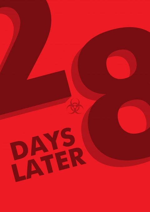 28 DAYS LATER Minimal Poster Design