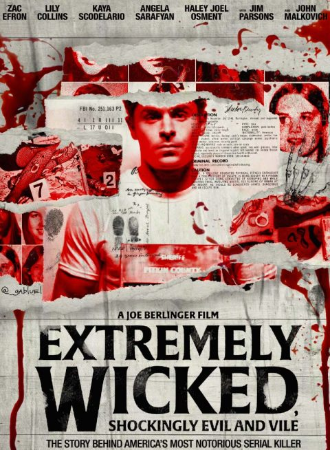 Extremely Wicked, Shockingly Evil and Vile – fan poster