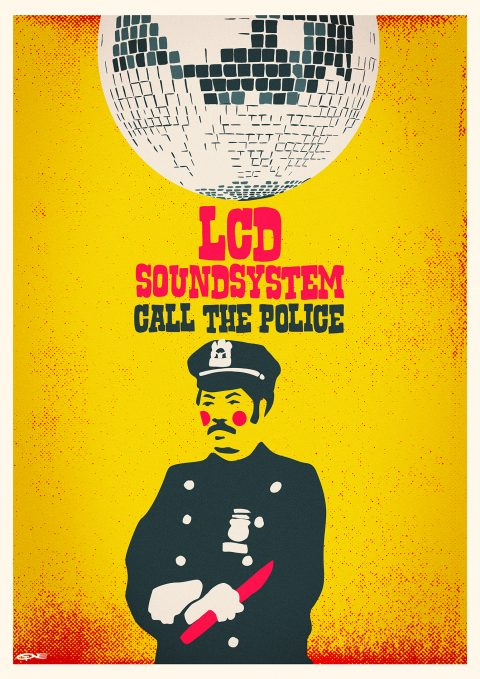 LCD SOUNDSYSTEM – CALL THE POLICE