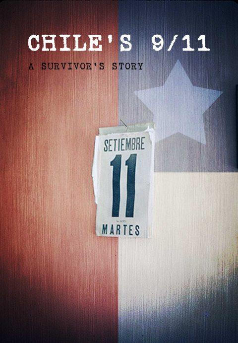 Chile's 9/11 – A Survivor's Story