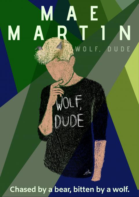 Mae Martin: Wolf, Dude