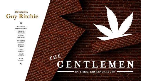"""Guy Ritchie's """"THE GENTLEMEN"""""""