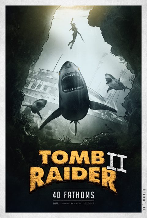 Tomb Raider 2 – 40 Fathoms Poster