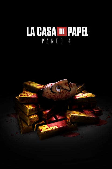 La Casa De Papel Part 4