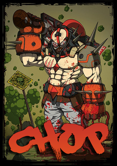 CHOP – Gory fighting game – Poster 3