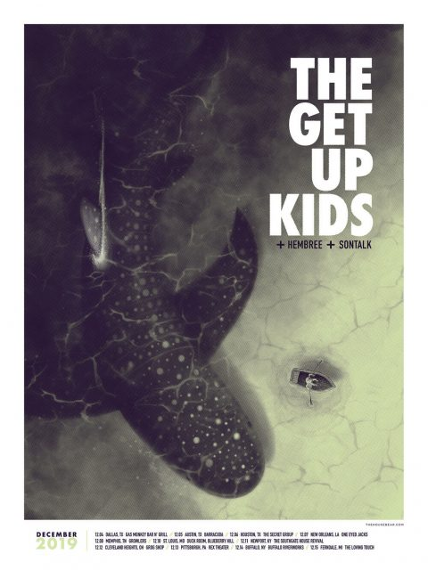 The Get Up Kids + Sontalk — December 2019 Tour