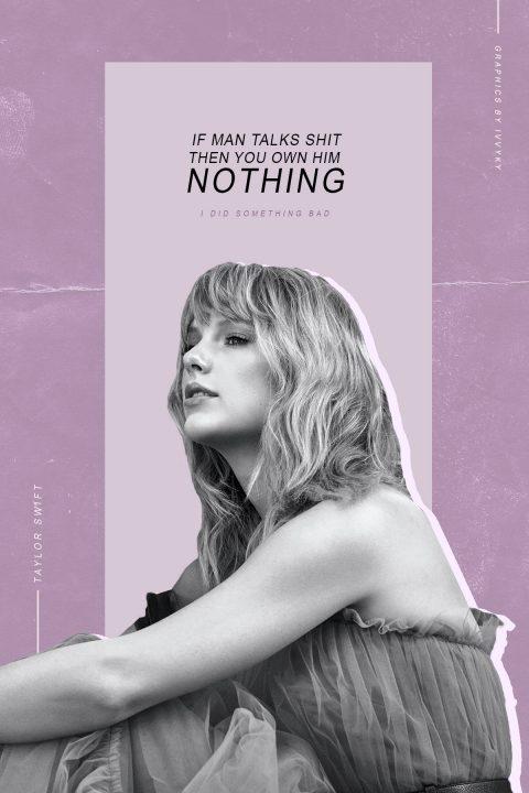 I Did Something Bad – Taylor Swift