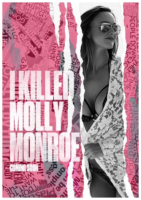 I Killed Molly Monroe