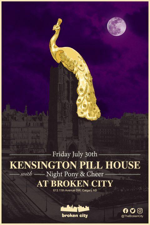 July 30th – Kensington Pillhouse | Night Pony | Cheer – Gig Poster