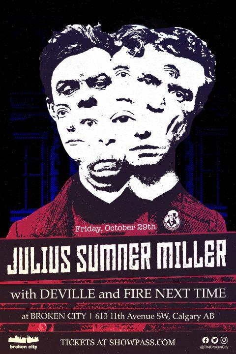 October 29th – Julius SUmner Miller | Deville | Fire Next Time – Gig Poster