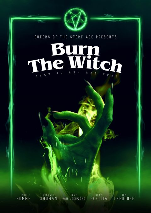 Queens Of The Stone Age: Burn The Witch