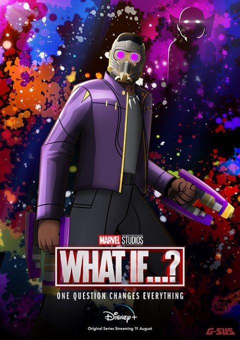 G-SUS ART WHAT IF…? T'CHALLA STAR LORD POSTER
